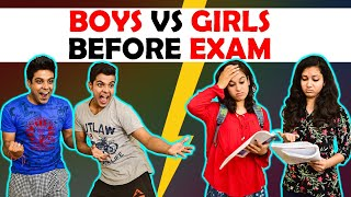 BOYS vs GIRLS BEFORE EXAM | The Half-Ticket Shows