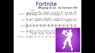 fortnite phone it in music sheet for sax フォートナイト エモート サックスを耳コピ 楽譜 - fortnite default dance sheet music alto sax
