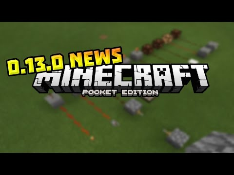 MCPE 0.13.0 News Update - Buttons, Tripwires, Levers & MORE! - Minecraft PE (Pocket Edition)