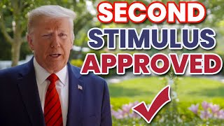 PRESIDENT JUST CONFIRMED SECOND STIMULUS CHECK IS COMING   GAME CHANGING STIMULUS UPDATE