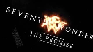 Seventh Wonder - The Promise (2016) Lyric Video