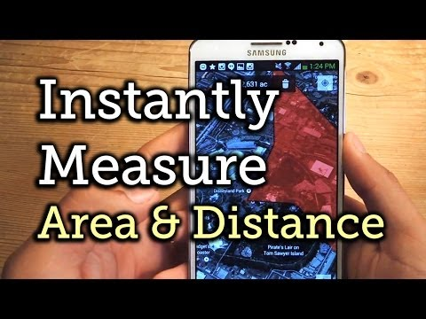 Get Measurements for Area & Distances in Google Maps - Samsung Galaxy Note 3 [How-To]