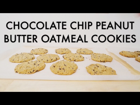 THE BEST CHOCOLATE CHIP PEANUT BUTTER OATMEAL COOKIE EVER