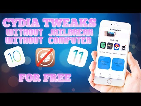 INSTALL CYDIA TWEAKS WITHOUT JAILBREAK OR COMPUTER ON IOS 10/11