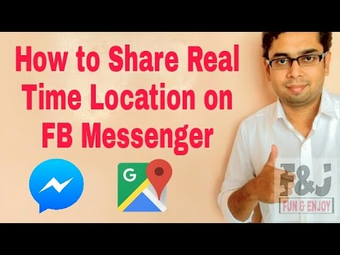 How to Share Real Time Location on Facebook Messenger and Google Maps
