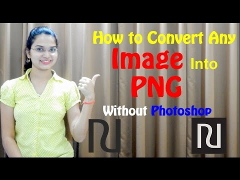 How to Convert Any image into PNG without Photoshop | JPG into PNG image [Hindi]