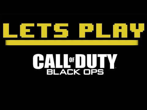 Lets Play... Call of Duty: Black Ops