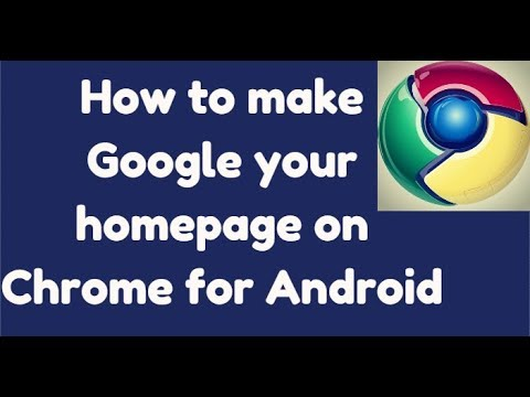 [Android] How To Make Google Your Homepage on Chrome
