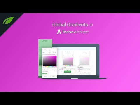 New Addition to Thrive Architect: Global Gradients