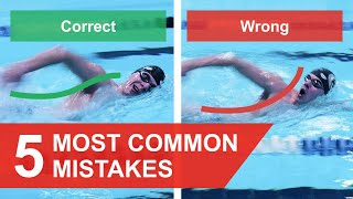 FREESTYLE SWIMMING: 5 MOST COMMON MISTAKES (2019)