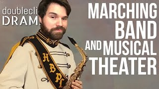 Marching Band and Musical Theater - DCD Weekly 4