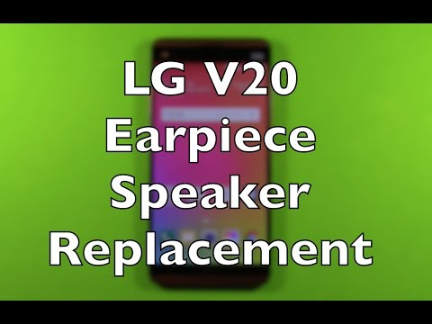 LG V20 Earpiece Speaker Replacement Repair How To Change