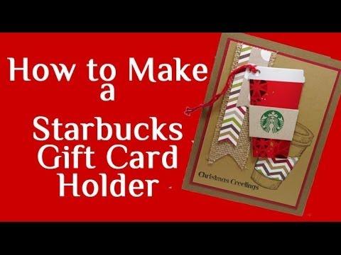 How to Make a Starbucks Gift Card Holder