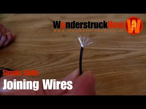 Simple Skills - Joining Wires Without Solder