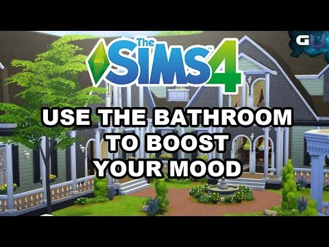 The Sims 4 - How to Use the Bathroom to Boost Your Mood