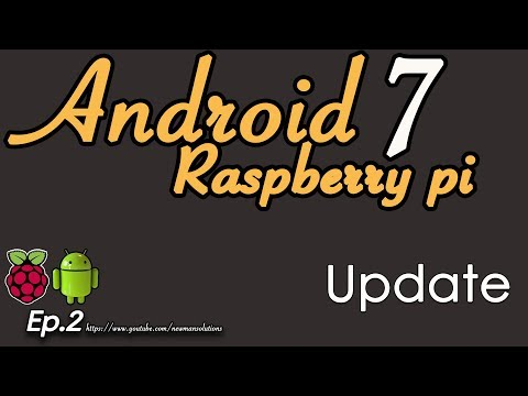 New Android 7.1.2 on Raspberry pi 3 - (EP2) Update Emteria to new version