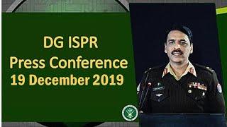 DG ISPR Press Conference - 19 Dec 2019