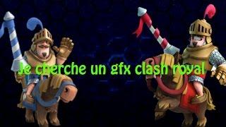 Je cherche un GFX clash royale gratuit pour ma 2eme chaine