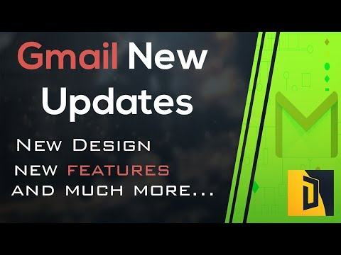 Gmail New Design and Update 2018   Gmail Redesigned New Look By Google   Danitive  