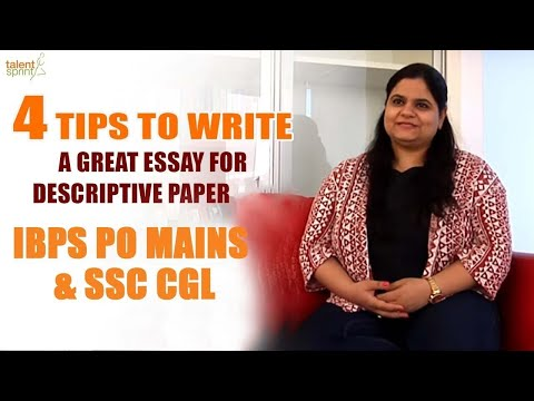 4 Tips to Write a Great Essay for Descriptive Paper | IBPO PO Mains | IBPS RRB Mains | SSC CGL |