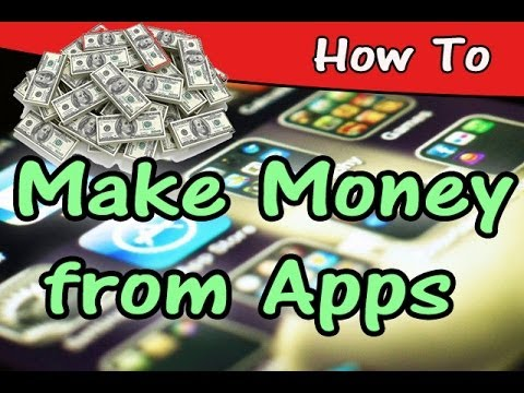 How to Make Money from Android / iPhone Apps and Games