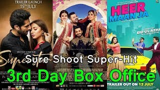 Parey Hut Love , Superstar , Heer Maan Ja Box Office Collection With Budget