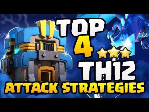 TOP 4 BEST TH12 ATTACK STRATEGIES in Clash of Clans! New Update 3 Star CoC Attacks!