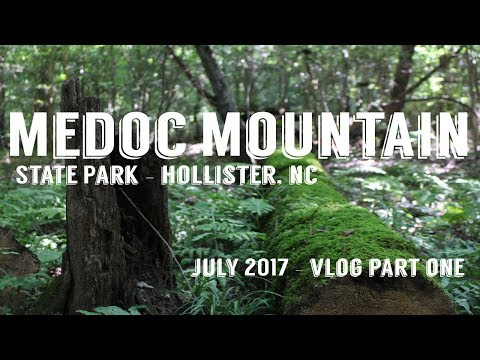 Medoc Mountain State Park - July 2017 VLOG - Part One