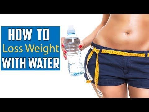 How to Lose Weight With Water | lose weight with water