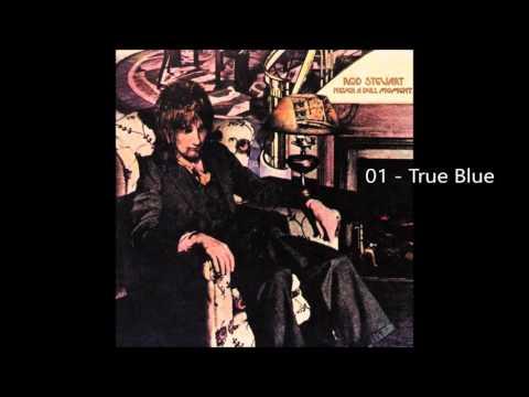 Rod Stewart - True Blue (1972) [HQ+Lyrics]