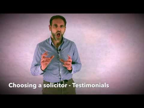 Choosing a solicitor - Testimonials