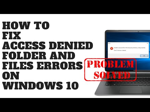 How to Fix Access Denied Folder and Files Errors on Windows 10