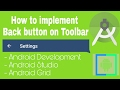 How to implement Back button on Toolbar -  Android Studio -  Android Grid