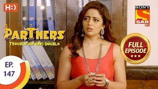 Partners Trouble Ho Gayi Double - Ep 147 - Full Episode - 20th June, 2018
