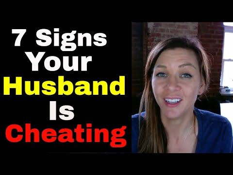 7 Signs Your Husband is Cheating On You