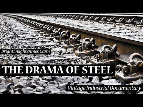 THE DRAMA OF STEEL - Vintage American Industrial Film