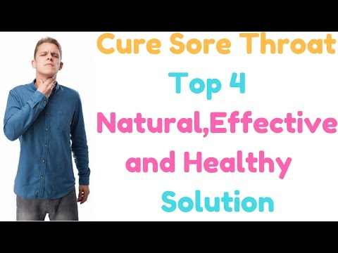4 Natural Remedies to Get Rid Of Sore Throat Fast | Cure Sore Throat naturally