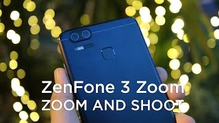 ZenFone 3 Zoom First Impression: Zoom and Shoot