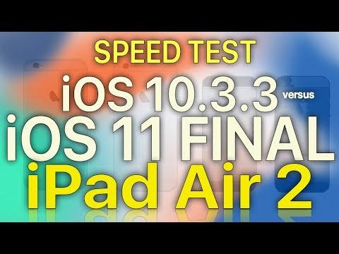 iPad Air 2 : iOS 11 Final vs iOS 10.3.3 Speed / Performance / Benchmark Test