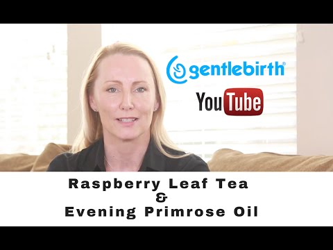 Raspberry Leaf Tea and Evening Primrose Oil