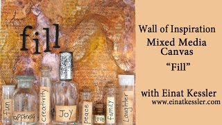 "Wall Of Inspiration: Mixed Media Canvas: ""fill"""
