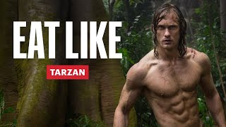 Everything Alexander Skarsgård Ate To Get Shredded for Tarzan   Eat Like a Celebrity   Men's Health