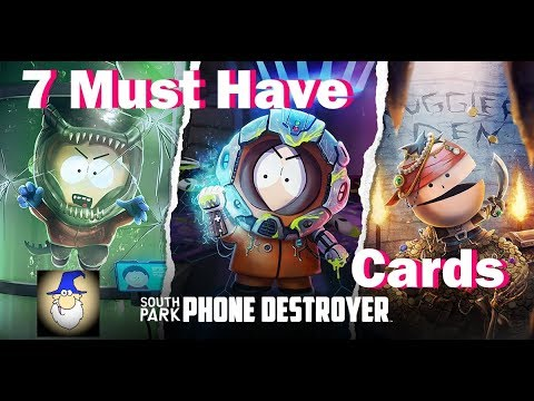 South Park Phone Destroyer - 7 Great Cards for Early Game