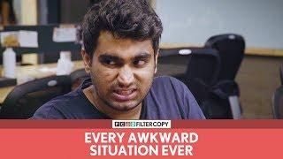 FilterCopy Cutting | Every Awkward Situation Ever | Ft. Viraj Ghelani