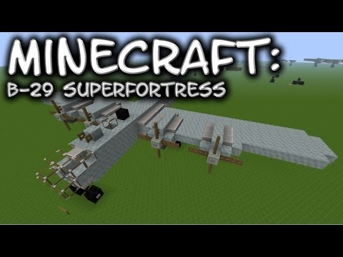 Minecraft: B-29 Superfortress Tutorial