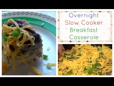 Slow Cooker Overnight  Breakfast Casserole