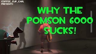 TF2: Why the Pomson 6000 sucks!