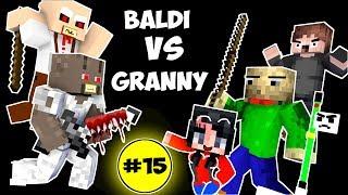 Monster School BALDI39S BASICS VS GRANNY CHALLENGE PART 15 Minecraft Animation