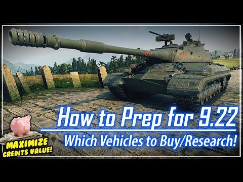 How to Prep for 9.22 - Which Vehicles to Buy/Research || World of Tanks
