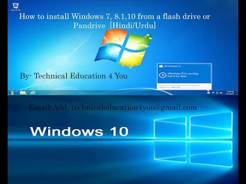 How to install Windows 7, 8.1,10 from a flash drive or Pandrive . [Hindi/Urdu]